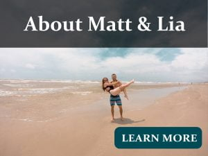 About Matt and Lia