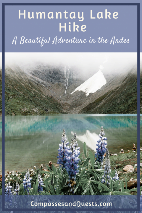 Humantay Lake Hike: A Beautiful Hike Through The Andes