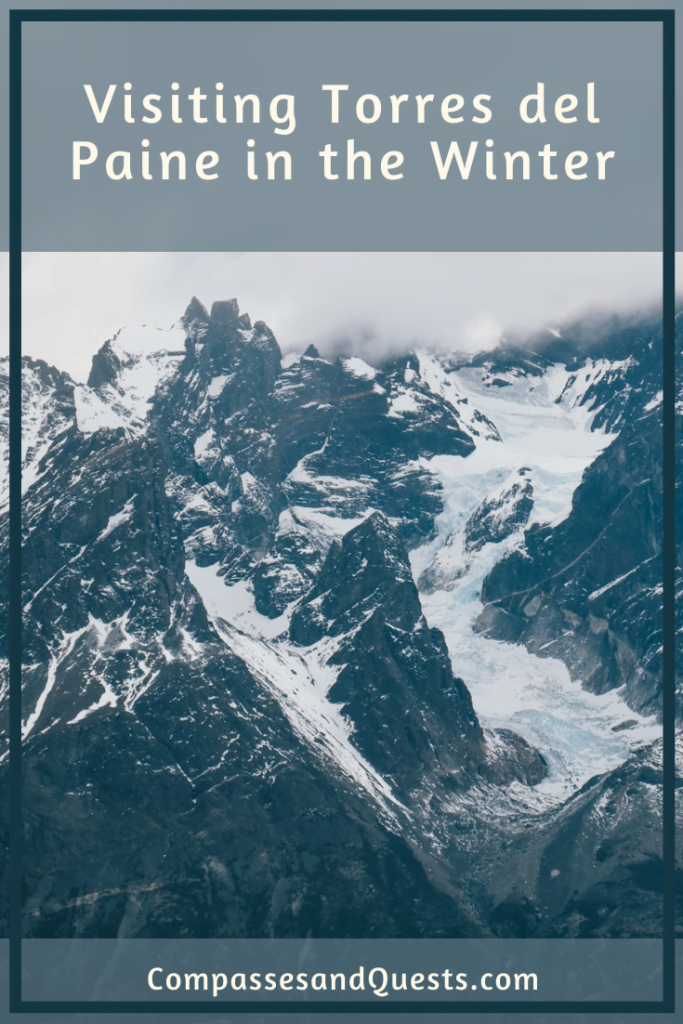 Visiting Torres del Paine in the Winter Pin